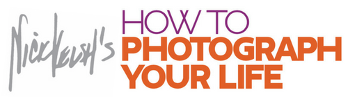 How To Photograph Your Life
